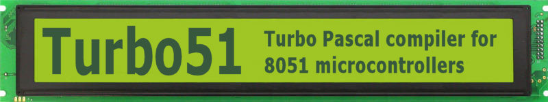 Turbo51 - Turbo Pascal compiler for 8051 microcontrollers